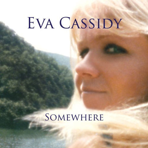 Eva Cassidy - Somewhere on CD - direct audio