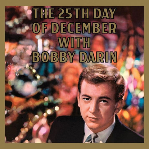 Bobby Darin - The 25th Day Of December on Limited Edition 180g LP - direct audio