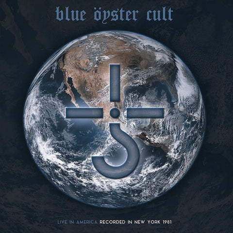 Blue Oyster Cult - Live In America: Recorded In New York 1981 on Limited Edition Colored 2LP - direct audio
