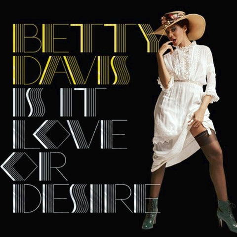 Betty Davis - Is It Love Or Desire 180g Vinyl LP (Out Of Stock) - direct audio