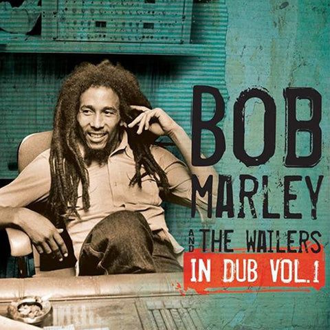 Bob Marley And The Wailers - In Dub Vol. 1 on LP - direct audio