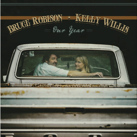 Bruce Robison And Kelly Willis - Our Year on LP + CD - direct audio