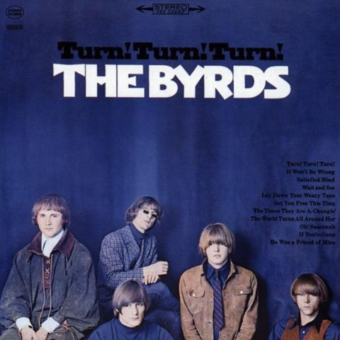 The Byrds - Turn! Turn! Turn! on Limited Edition 180g LP - direct audio