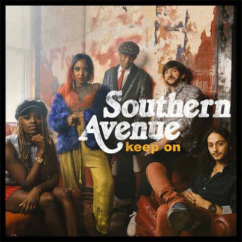 Southern Avenue - Keep On Vinyl LP - direct audio