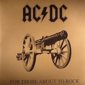 AC/DC - For Those About To Rock, We Salute You Vinyl  LP