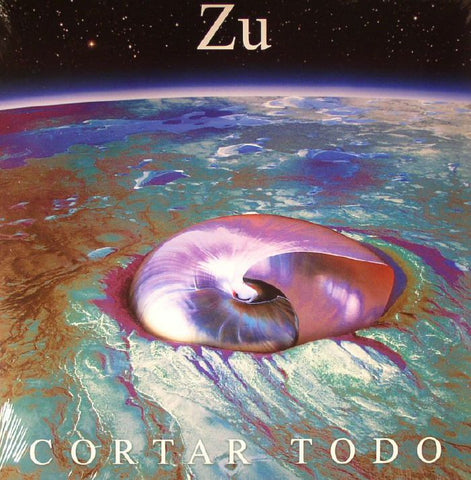 Zu - Cortar Todo Vinyl LP - direct audio