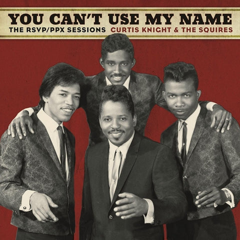 Curtis Knight And The Squires (Featuring Jimi Hendrix) - You Can't Use My Name on LP - direct audio