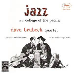 Dave Brubeck Quartet - Jazz At The College Of The Pacific LP - direct audio