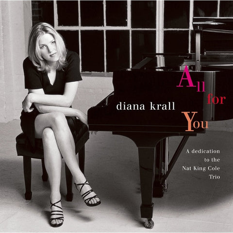 Diana Krall - All For You: A Dedication To The Nat King Cole Trio on Limited Edition 180g 45RPM 2LP - direct audio