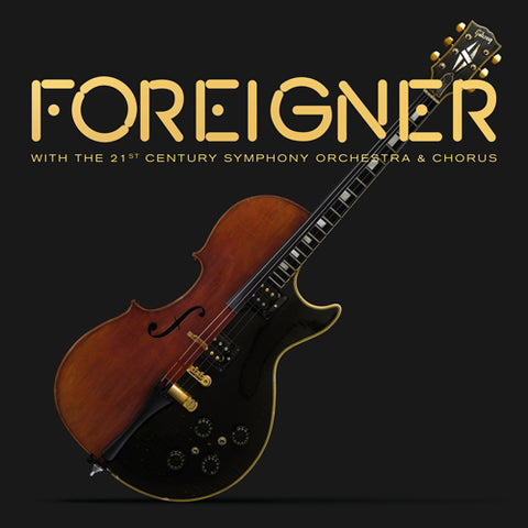 Foreigner - With the 21st Century Symphony Orchestra & Chorus 180g Vinyl 2LP, CD, DVD Box Set - direct audio