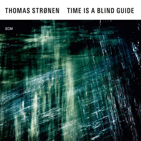 Thomas Stronen - Time Is a Blind Guide - Lucus Vinyl LP - direct audio
