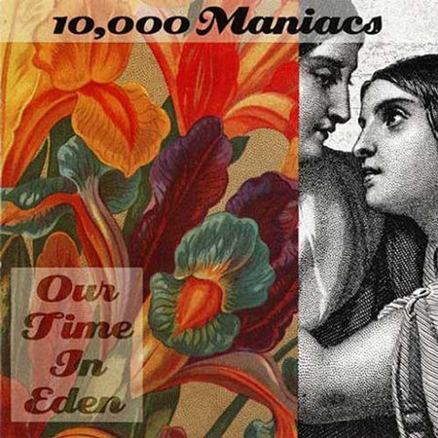 10,000 Maniacs - Our Time In Eden 180g LP - direct audio