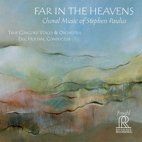 Stephen Paulus - Far In the Heavens CD - direct audio