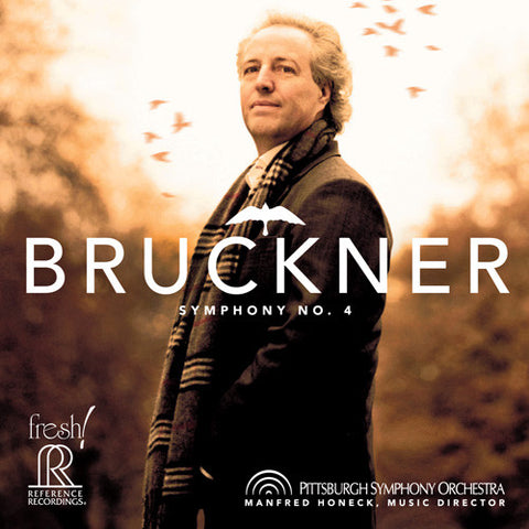 Bruckner - Symphony No. 4 - Honeck - Pittsburgh Symphony Orchestra on Hybrid SACD - direct audio
