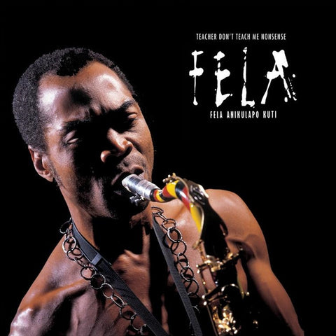 Fela Kuti - Teacher Don't Teach Me Nonsense on LP + Download Card - direct audio