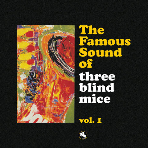 The Famous Sound of Three Blind Mice - Volume 1 180g Vinyl 2LP (Out Of Stock) Pre-order - direct audio