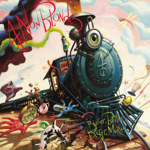 4 Non Blondes - Bigger, Better, Faster, More! Vinyl LP (Out Of Stock) - direct audio