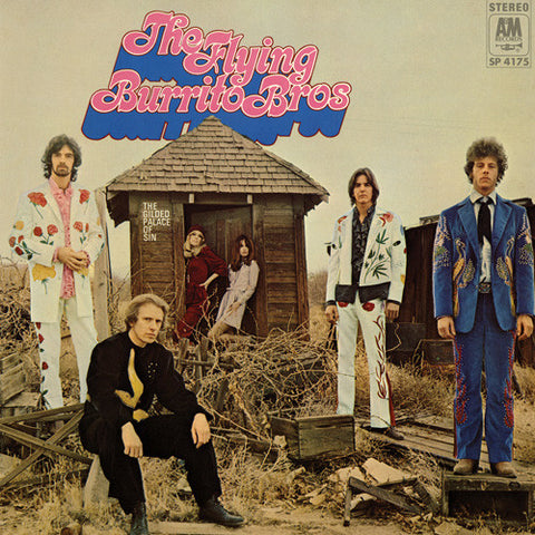The Flying Burrito Brothers - The Gilded Palace of Sin 180g Vinyl LP (Out Of Stock) Pre-order - direct audio