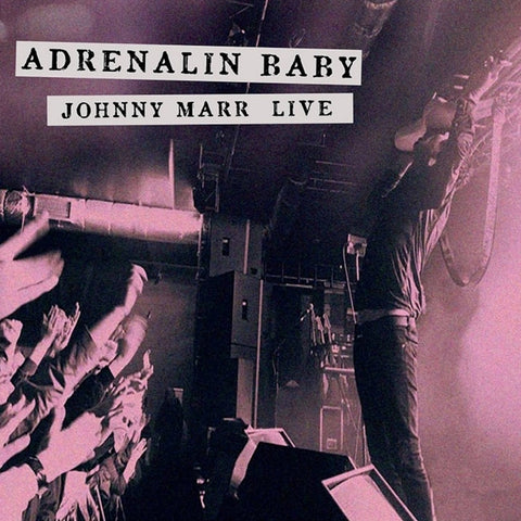 Johnny Marr - Adrenalin Baby: Johnny Marr Live Vinyl 2LP (Out Of Stock) Pre-order - direct audio