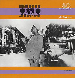Charlie Parker - Bird On 52nd St. Vinyl LP - direct audio