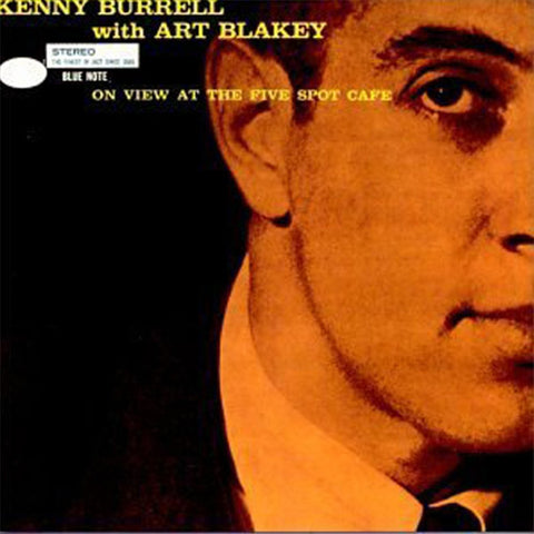 Kenny Burrell - On View At The Five Spot Cafe on 180g 45RPM 2LP - direct audio