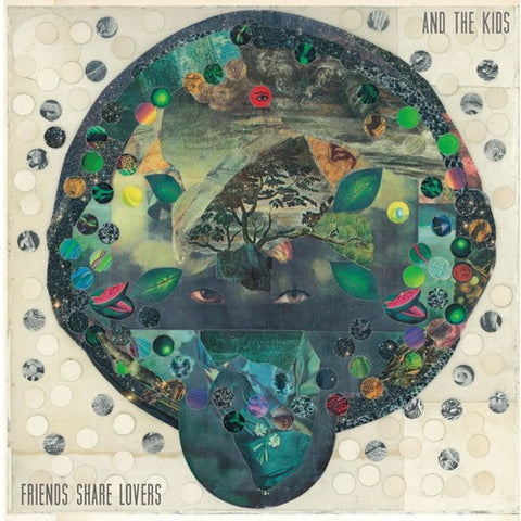 And The Kids - Friends Share Lovers Vinyl LP - direct audio