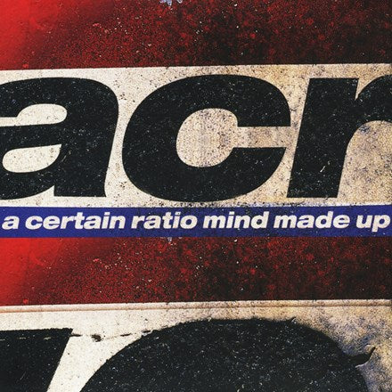 A Certain Ratio - Mind Made Up Vinyl 2LP (Out Of Stock) - direct audio