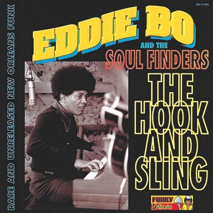 Eddie Bo and The Soul Finders - The Hook and Sling Vinyl LP