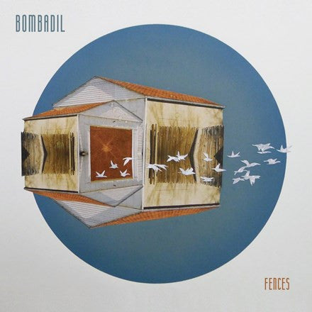 Bombadil - Fences Vinyl LP (Out Of Stock) - direct audio