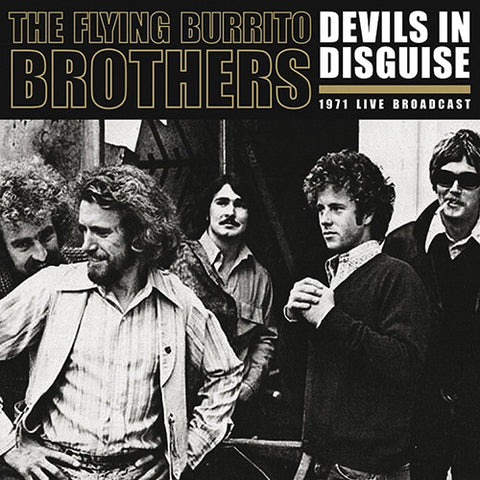 The Flying Burrito Brothers Devils In Disguise: 1971 Live Broadcast 180g Vinyl 2LP