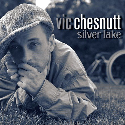 Vic Chesnutt - Silver Lake 180g Vinyl 2LP - direct audio