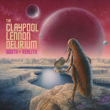 The Claypool Lennon Delirium - South Of Reality Colored Vinyl LP - direct audio