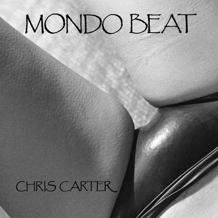 Chris Carter - Mondo Beat Vinyl LP - direct audio