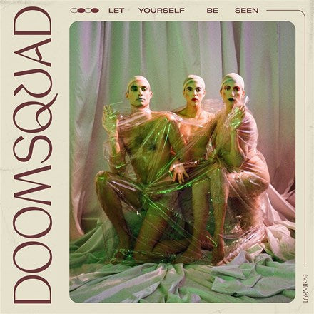 Doomsquad - Let Yourself Be Seen Vinyl LP - direct audio
