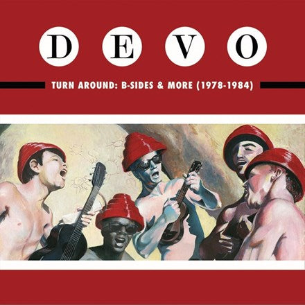 Devo - Turn Around: B-Sides and More 1978-1984 Colored 180g Vinyl LP