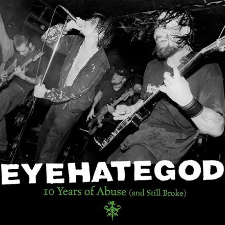 Eyehategod - 10 Years of Abuse and Still Broke Colored Vinyl LP - direct audio