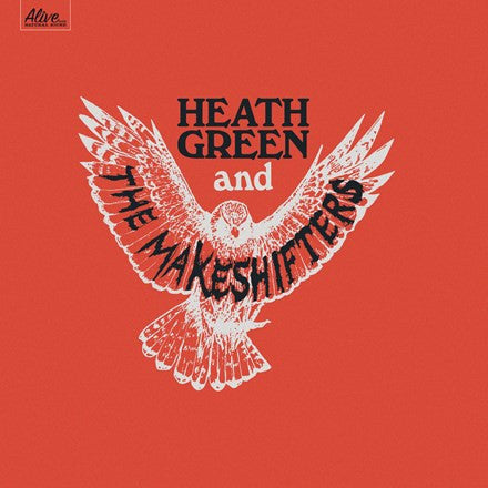 Heath Green and The Makeshifters - Heath Green and The Makeshifters Vinyl LP - direct audio