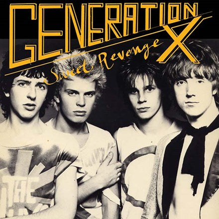 Generation X - Sweet Revenge 180g Vinyl LP (Out Of Stock) - direct audio