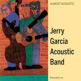 Jerry Garcia Acoustic Band - Almost Acoustic Colored Vinyl 2LP (Out Of Stock) Pre-order - direct audio