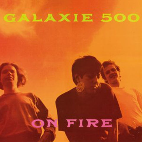 Galaxie 500 - On Fire Vinyl LP - direct audio