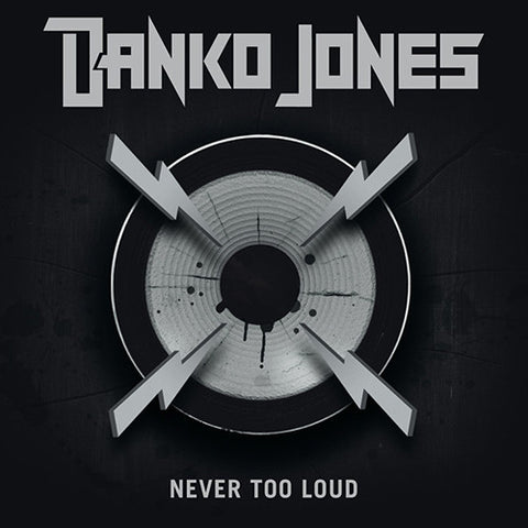 Danko Jones - Never Too Loud Vinyl LP - direct audio