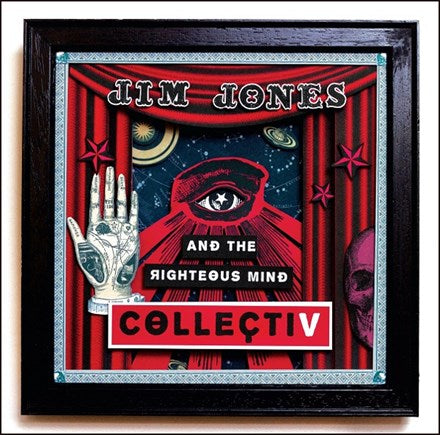 Jim Jones and the Righteous Mind - Collectiv Vinyl LP - direct audio