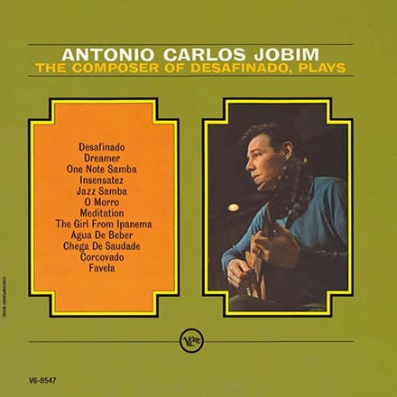 Antonio Carlos Jobim - The Composer Of Desafinado Plays Vinyl LP - direct audio