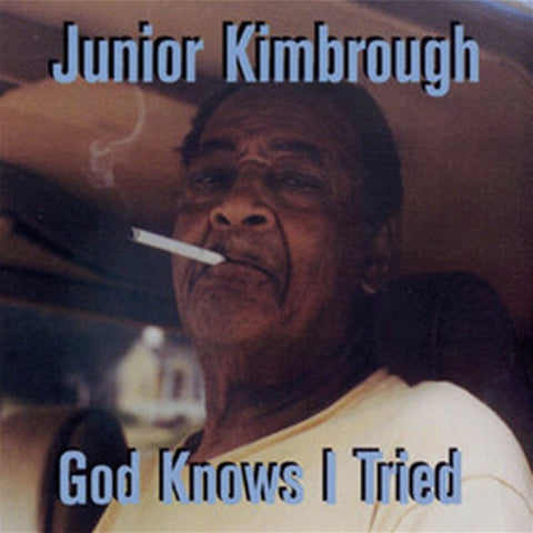 Junior Kimbrough - God Knows I Tried on LP - direct audio