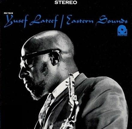 Yusef Lateef - Eastern Sounds Vinyl LP - direct audio
