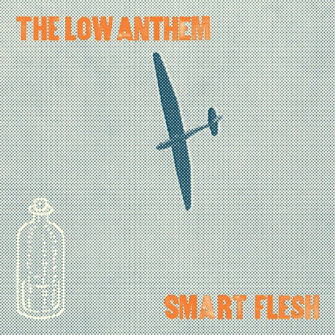 The Low Anthem - Smart Flesh on LP - direct audio