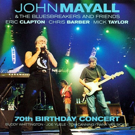 John Mayall And The Bluesbreakers And Friends - 70th Birthday Concert Live in Liverpool Vinyl 4LP (Out Of Stock) Pre-order - direct audio