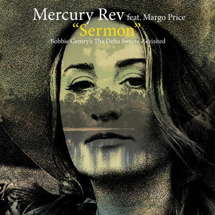"Mercury Rev, Margo Price, Erika Wennerstrom - Sermon / Louisiana Man Vinyl 7"" - direct audio"