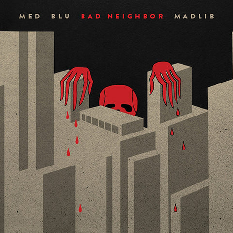 MED/Blu/Madlib - Bad Neighbor Vinyl 2LP + Download (Out Of Stock) Pre-order - direct audio