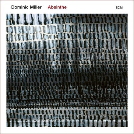 Dominic Miller - Absinthe 180g Vinyl LP (Out Of Stock) - direct audio
